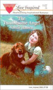 The Troublesome Angel (Serenity Series #2) (Love Inspired #103)