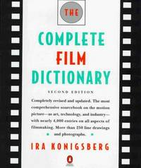 The Complete Film Dictionary: Second Edition