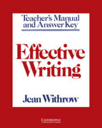 Effective Writing: Teacher's Manual and Answer Key