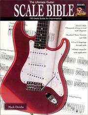 The Ultimate Guitar Scale Bible: 130 Useful Scales for Improvisation (National Guitar Workshop)...