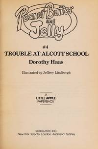 Trouble at Alcott School (Peanut Butter and Jelly)