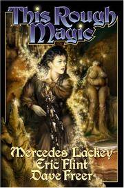 THIS ROUGH MAGIC BOOK TWO IN HEIRS OF ALEXANDRIA SERIES