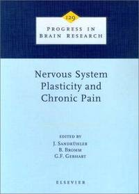 Nervous System Plasticity and Chronic Pain (2000, Hardcover) (Hardcover, 2000)