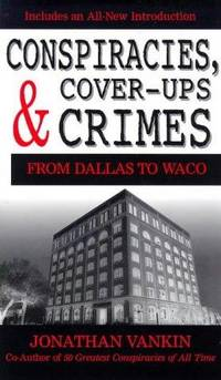 image of Conspiracies, Cover-Ups and Crimes