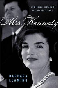 Mrs. Kennedy, The Missing History of the Kennedy Years