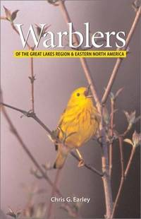 Warblers Of The Great Lakes Region & Eastern North America