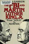 "image of FBI and Martin Luther King, Jr: From ""Solo"" to Memphis"