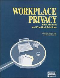 Workplace Privacy: Real Answers and Practical Solutions by  David M Safon - Paperback - from Broad Street Books and Biblio.com.au
