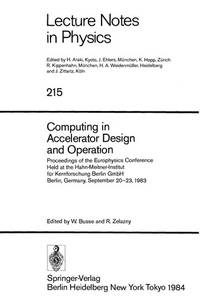 Computing in Accelerator Design and Operation: Proceedings of the Europhysics Conference Held at...