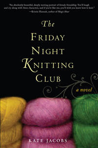 The Friday Night Knitting Club  - Signed