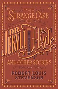 image of Strange Case Of Dr. Jekyll And Mr. Hyde And Other Stories (Barnes_Noble Flexibound Classics)