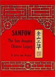 Samfow: The San Joaquin Chinese Legacy