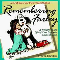 Remembering Farley: A Tribute to the Life of Our Favorite Cartoon Dog