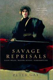 image of Savage Reprisals: Bleak House, Madame Bovary, Buddenbrooks