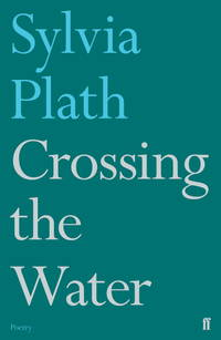 image of Crossing the Water (Faber Poetry)