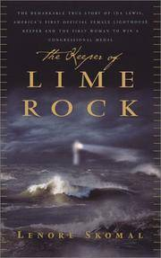 The Keeper of Lime Rock   The Remarkable Story of Isa Lewis, America's Most Celebrated...
