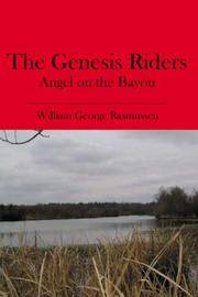 The Genesis Riders: Angel on the Bayou