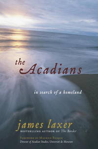 The Acadians  In Search of a Homeland