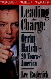 Leading the Charge:  Orrin Hatch and 20 Years of America