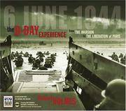 The D-Day Experience: From the Invasion to the Liberation of Paris. Box Set