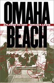 OMAHA BEACH : A Flawed Victory