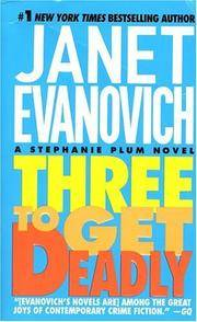 Three To Get Deadly (A Stephanie Plum Novel) by Janet Evanovich - Paperback - [ Edition: Reprint ] - from BookHolders and Biblio.com