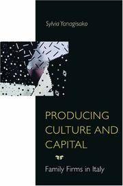 Producing Culture and Capital: Family Firms in Italy