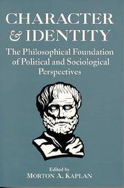 Character and Identity : The Philosophical Foundation of Political and Sociological Perspectives