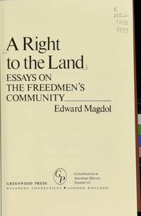 A Right to the Land, Essays on the Freedmen's Community