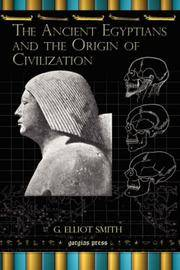 image of The Ancient Egyptians and the Origin of Civilization