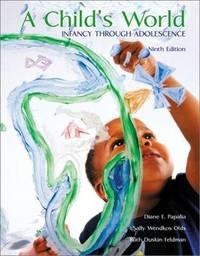 Child's World : Infancy Through Adolescence