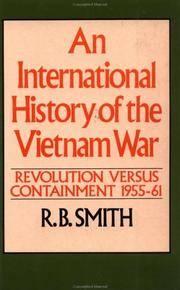 An International History of the Vietnam War: Revolution Versus Containment, 1955-61