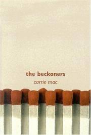 The Beckoners: A Novel