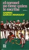 image of El coronel no tiene quien le escriba: Novela (Rotativa) (Spanish Edition)