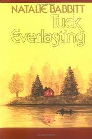 Tuck Everlasting by  Natalie Babbitt - Paperback - from Good Deals On Used Books and Biblio.com