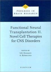 Functional Neural Transplantation II. Novel Cell Therapies for CNS Disorders (Volume 127) (Progress in Brain Research, Volume 127 by S.B. Dunnett - Hardcover - from Janson Books (SKU: 342348856319)