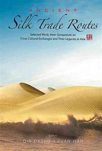 Ancient Silk Trade Routes