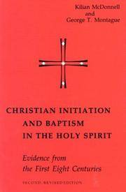 Christian Initiation and Baptism in the Holy Spirit: