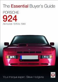 THE ESSENTIALL BUYER'S GUIDE: PORSCHE 924 - ALL MODELS 1976-1988