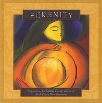 SERENITY: Inspirations By Karen Casey