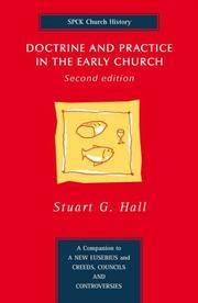 Doctrine and Practice in the Early Church by Stuart G. Hall; Stuart G. Gall - Paperback - 2005-08-30 - from Ergodebooks (SKU: SONG0281055092)
