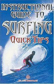 Instructional Guide to Surfing Quick Tips