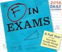 F in Exams 2016 Daily Calendar