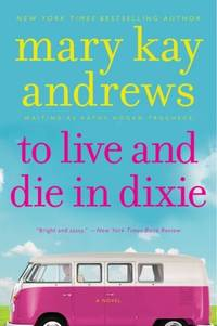 To Live and Die In Dixie