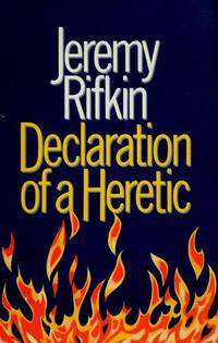Declaration of a Heretic