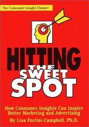 Hitting the Sweet Spot : The Consumer Insight Classic!