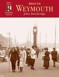 image of Around Weymouth: Photographic Memories