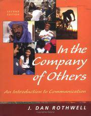 In the Company of Others: An Introduction to Communication (Nai) by  J. Dan Rothwell - Paperback - 2003 - from Port Hole Books and Publishing (SKU: 014490)