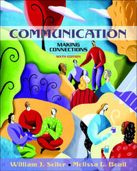 image of Communication: Making Connections (with Study Card) (6th Edition) (Myspeechlab)