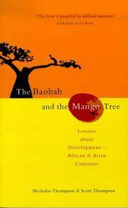 The Baobab and the Mango Tree Africa, the Asian Tigers and the Developing World